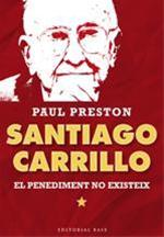 SANTIAGO CARRILLO . El penediment no existeix