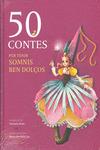 50 contes per tenir somnis ben dolços