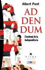 Addendum. L'endemà de la independència
