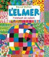 L'ELMER. L'elefant de colors