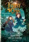 Fairy Oak 2. L'encant de la foscor