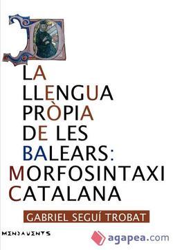 la llengua pròpia de les Balears: morfosintaxi catalana