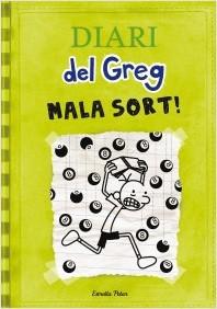 Mala sort! Diari del Greg 8