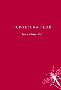 Punyetera flor
