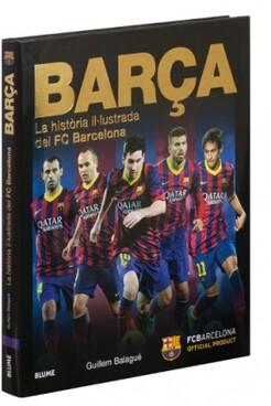 BARÇA. La història il·lustrada del FC Barcelona