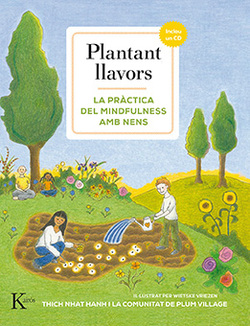 Plantant llavors. La pràctica del mindfulness amb nens