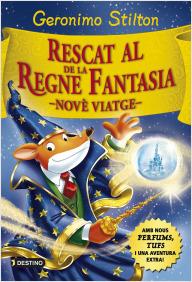 Rescat al Regne de la Fantasia. Novè viatge