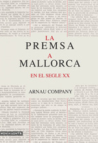 La premsa a Mallorca en el segle XX