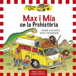 Max i Mia en la Prehistòria