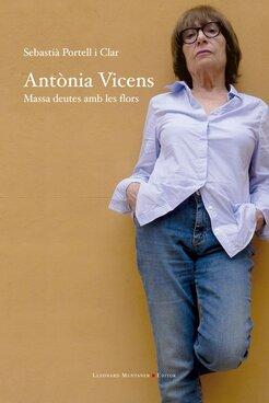 Antònia Vicens. Massa deutes amb les flors