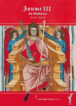 Jaume III de Mallorca i el seu temps