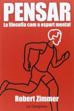 PENSAR. La filosofia com a esport mental