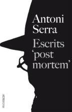 """Escrits """"post mortem"""""""
