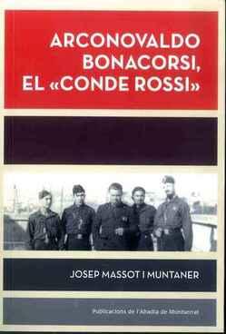 """Arconovaldo Bonacorsi, El """"Conde Rossi"""""""