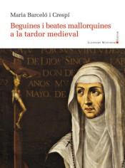Beguines i beates mallorquines a la tardor medieval