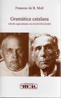 Gramàtica catalana referida especialment a les ILLES BALEARS