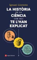 La història de la ciència com mai te l'han explicat