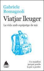 VIATJAR LLEUGER. La vida amb equipatge de mà