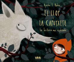 El llop i la Caputxeta. La història mai explicada