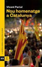 Nou homematge a Catalunya