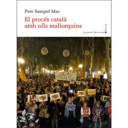 El procés català amb ulls mallorquins