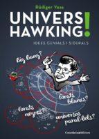 UNIVERS HAWKING!: Idees genials i siderals