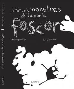 A tots els monstres els fa por la foscor