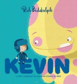 Kevin, l'amic imaginari en què pots creure de debò