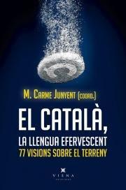 El català, la llengua efervescent