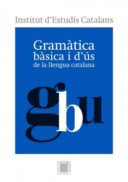 Gramàtica bàsica i d'ús de la llengua catalana