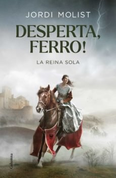 DESPERTA, FERRO!: La reina sola
