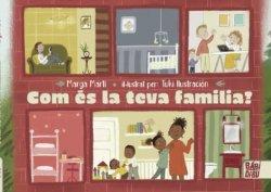 Com és la teva família?