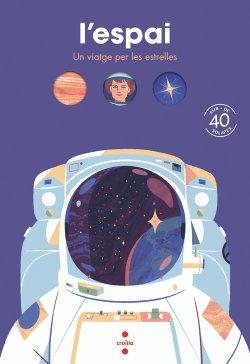 L'espai. Un viatge per les estrelles