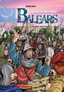 Balears abans i ara 9: La revolta forana i Germania