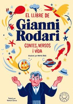 El llibre de Gianni Rodari. Contes, versos i vida