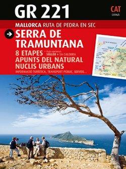 Serra de Tramuntana GR 221. Ruta de pedra en sec