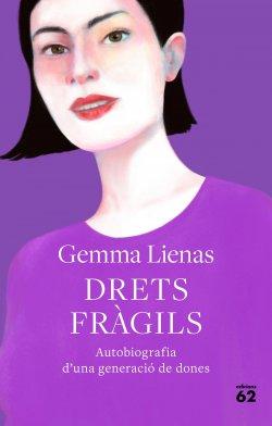 DRETS FRÀGILS. Autobiografia d'una generació de dones