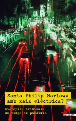 Somia Philip Marlowe amb xais elèctrics?