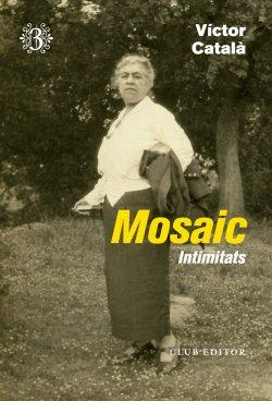 Mosaic III. Intimitats