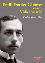 Emili Darder Cànaves (1895-1937) Vida i martiri