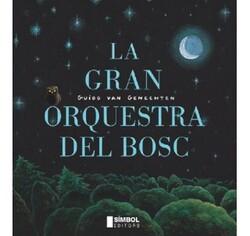 La gran orquestra del bosc