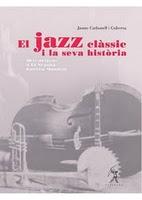 El Jazz clàssic i la seva història.