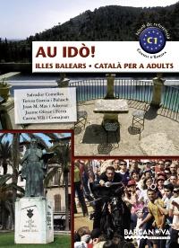 AU IDÒ! Illes Balears. Català per a adults C1