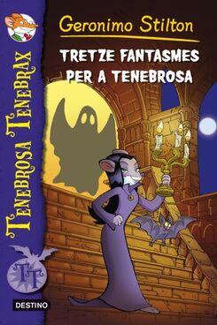 Tenebrosa Tenebrax. Tretze fantasmes per a Tenebrosa