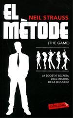 El mètode (The game). La societat secreta dels mestres de la seducció