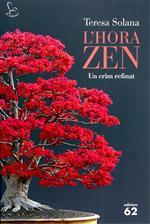 L'hora zen. Un crim refinat