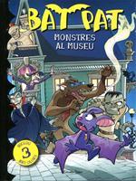 Bat Pat. Monstres al museu