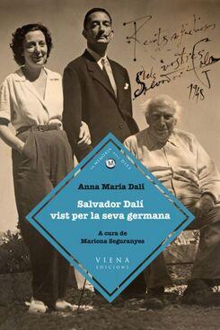 Salvador Dalí vist per la seva germana