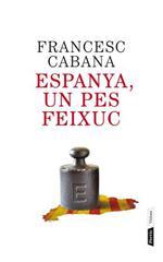 Espanya, un pes feixuc