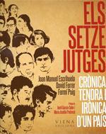 Els Setze Jutges. Crònica tendra i irònica d'un país